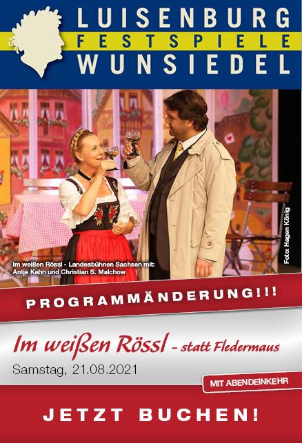 Programmänderung Luisenburg Festspiele - Im weißen Rössl