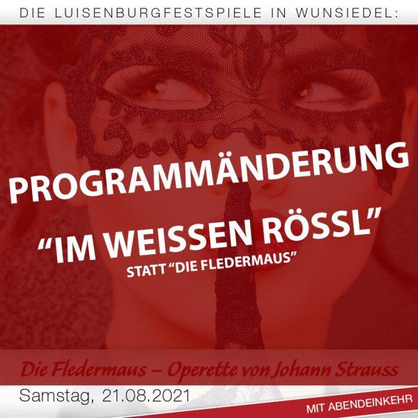 Programmänderung - Luisenburg - Im weißen Rössl